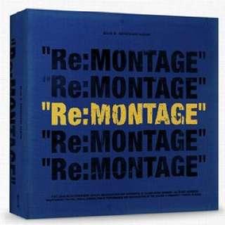 BLOCK B - RE : MONTAGE