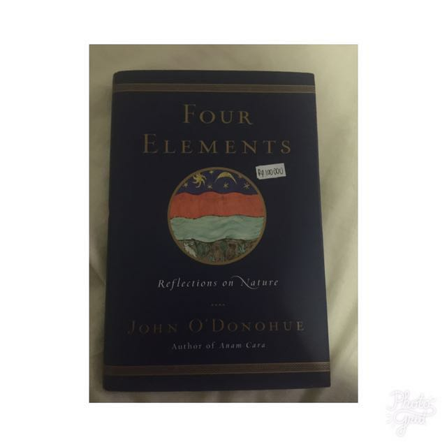 Four Elements Reflection Of Nature By John O' Donohue