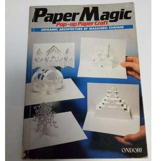 Paper Magic: Pop-Up Paper Craft: Origamic Architecture by Masahiro Chatani