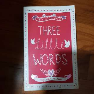 Three little words / jessica thompson