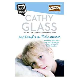 My Dad's a Policeman (Quick Reads) BY Cathy Glass