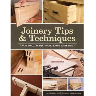Joinery Tips & Techniques - How to Cut Perfect Wood Joints Every Time