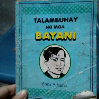 Talambuhay Ng Mga Bayani (Biography Of Heroes)