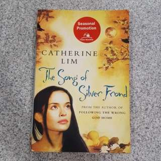 The Songs of Silver Frond by Catherine Lim