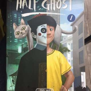 HALF GHOST by ZED YEO