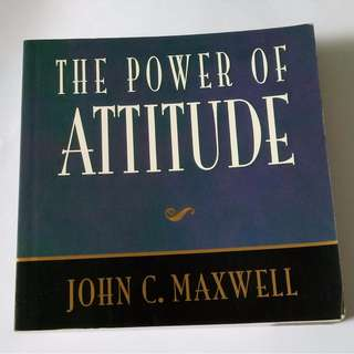 The Power Of Attitude – 2001 by John C. Maxwell  (Author)