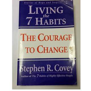 Living the 7 Habits: The Courage to Change Paperback – by Stephen R. Covey  (Author)