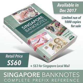 New Issue! Singapore Banknotes Complete Prefix Reference. Good reference, many interesting and undiscovered Gem References. Grab yourself a copy and kick start your finding for undiscovered gem for certain prefix! 新加坡钞票字冠大全、百科全书 $60 Nett