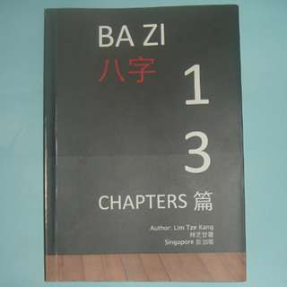 Bazi Four Pillars Fengshui 13 Chapters book by Lim Tze Kang