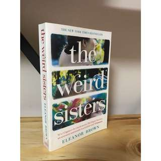 BRAND NEW: The Weird Sisters by Eleanor Brown (New York Times bestselling novel)