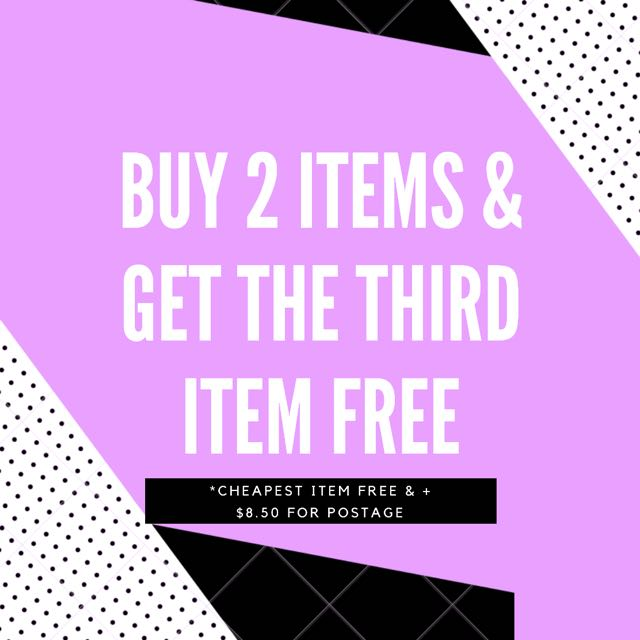 BUY 2 ITEMS & GET THE THIRD ITEM FREE