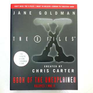 The X-Files: Book of the Unexplained 2 Volumes in 1 (Complete Edition) by Jane Goldman (Adult Non-Fiction Mystery Unexplained)