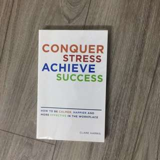 conquer stress achieve success by clare harris