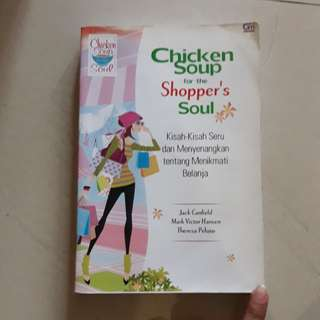 Chicken soup for shopaholic's soul