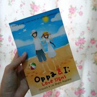 Oppa & I: Love Signs karya Orizuka & Lia Indra Andriana