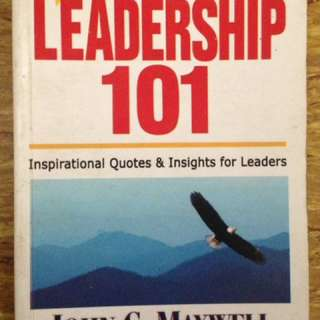 Leaderships 101 by John C. Maxwell