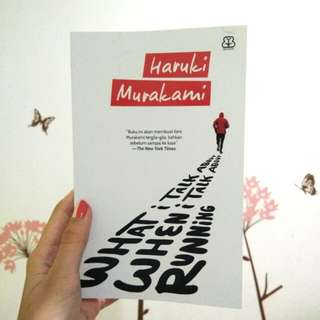 HARUKI MURAKAMI WHAT I TALK ABOUT WHEN I TALK ABOUT RUNNING (terjemahan)