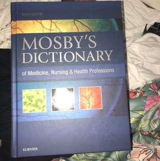 Mosby's dictionary of medicine,nursing&health professions