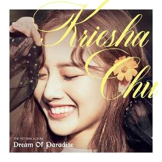 KRIESHA CHU-Dream Of Paradise [1st Mini Album]