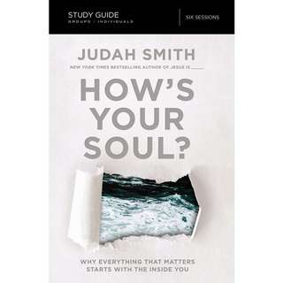 How's Your Soul - Judah Smith (Study Guide)