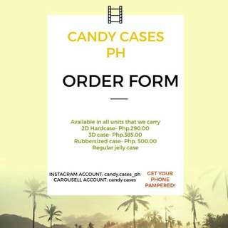Order form ( Candy Cases PH )