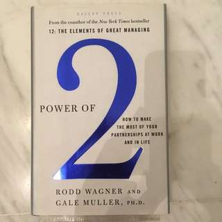 Power of Two - Gallup experts give insights & advice on elements that make or break a partnership