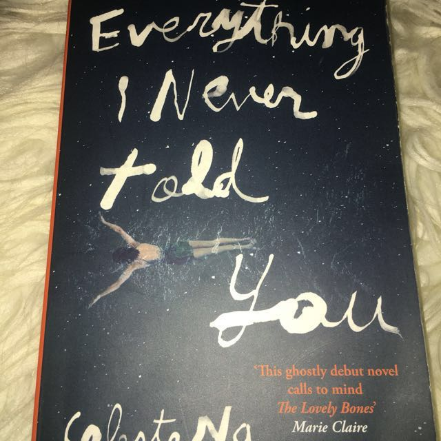 Everything I Never Told You by Celeste N.G.