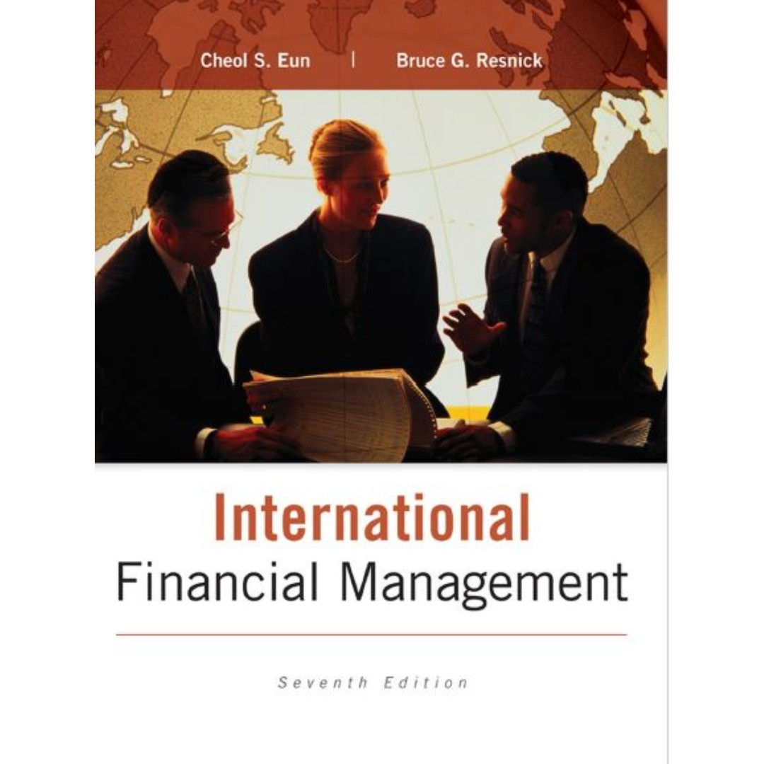 International financial management: cheol s. Eun: 9780071276191.