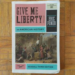 Give me liberty! Eric Foner