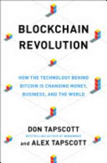 ebook Blockchain Revolution: How the Technology Behind Bitcoin Is Changing Money, Business, and the World