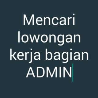 Mencari pekerjaan admin
