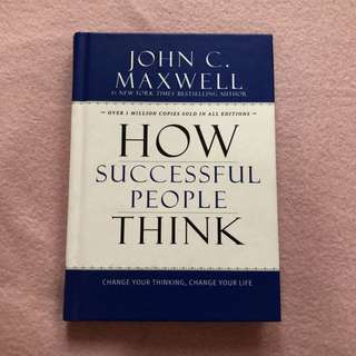 How Successful People Think by John C. Maxwell (Book)