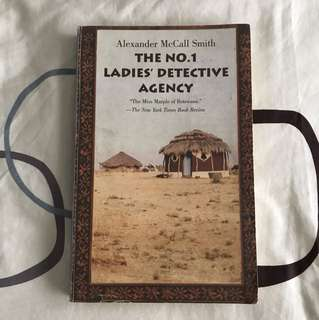 The No. 1 Ladies ' Detective Agency by Alexander McCall Smith