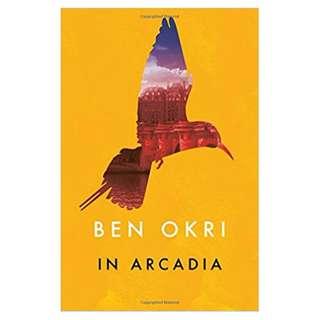 Arcadia by Ben Okri