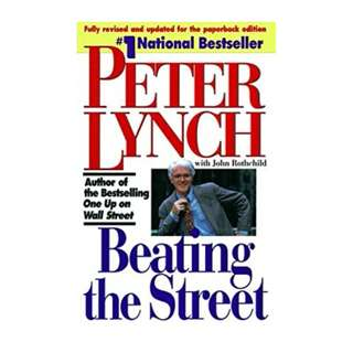 Beating the Street BY Peter Lynch  (Author),‎ John Rothchild  (Contributor)