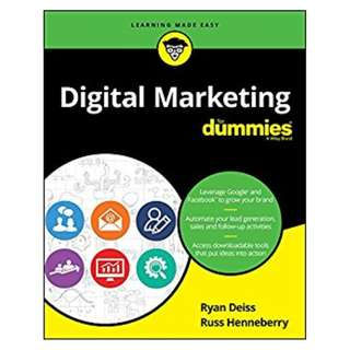 Digital Marketing For Dummies (For Dummies (Business & Personal Finance)) BY Ryan Deiss  (Author),‎ Russ Henneberry  (Author)