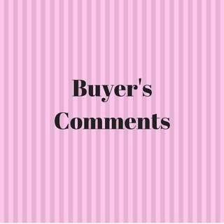 Buyer's Comments