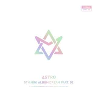 ASTRO - Dream Part.02 (With Ver.) Limited Edition