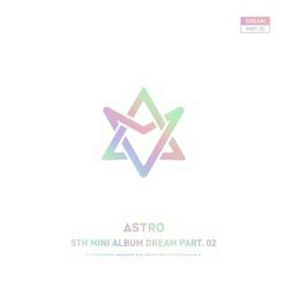 [LIMITED EDITION PREORDER] ASTRO Dream part 2 (With ver)