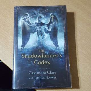 The shadowhunter's codex- Cassandra Clare and Joshua Lewis