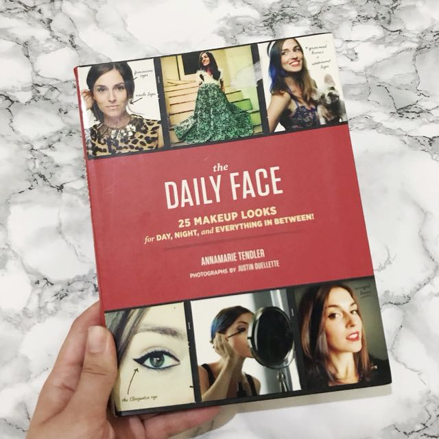 Daily Face : 25 makeup looks for day, night, and everything in between! (Buku Impor)