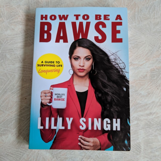 How To Be A Bawse by Lilly Singh (Paperback)