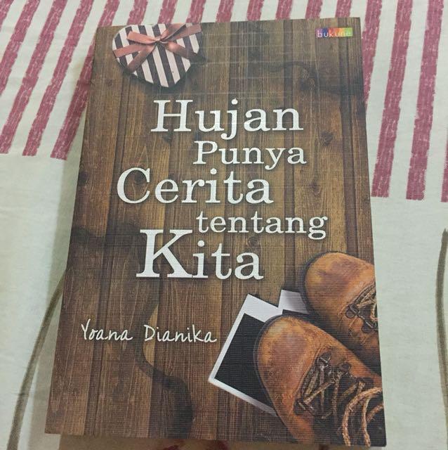novel: Hujan Punya Cerita Tentang Kita