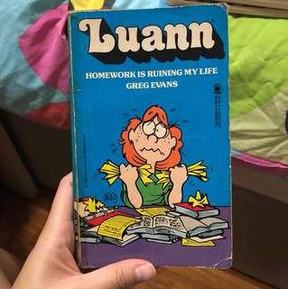 Luann - Homework is ruining my life