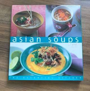 The Essential Kitchen - Asian Soups (Hardcover)