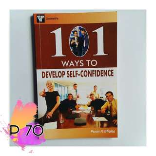 101 Ways To Develop Self Confidence