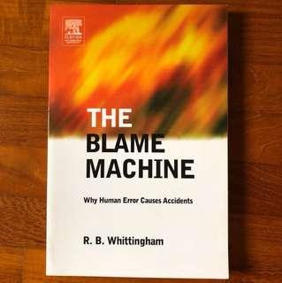 The Blame Machine