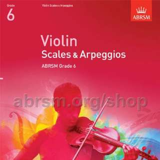 ABRSM violin scales and arpeggios Grade 6