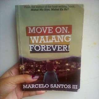 Move on walang forever !