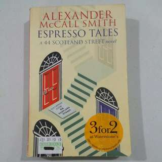 Espresso Tales: A 44 Scotland Street Novel